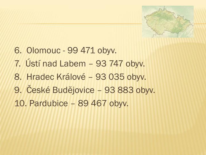 6.  Olomouc - 99 471