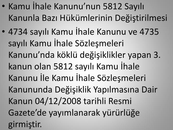 Kamu hale Kanununun 5812 Sayl Kanunla Baz Hkmlerinin Deitirilmesi