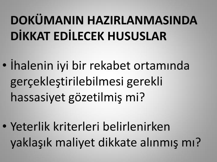 DOKMANIN HAZIRLANMASINDA DKKAT EDLECEK HUSUSLAR