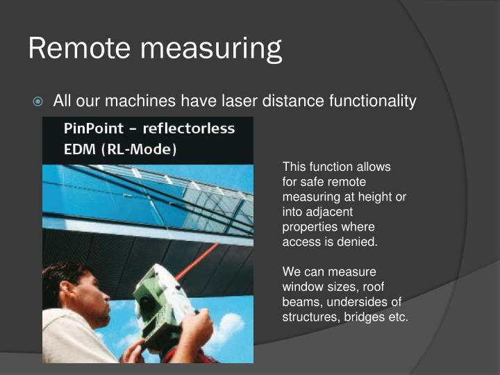 Remote measuring