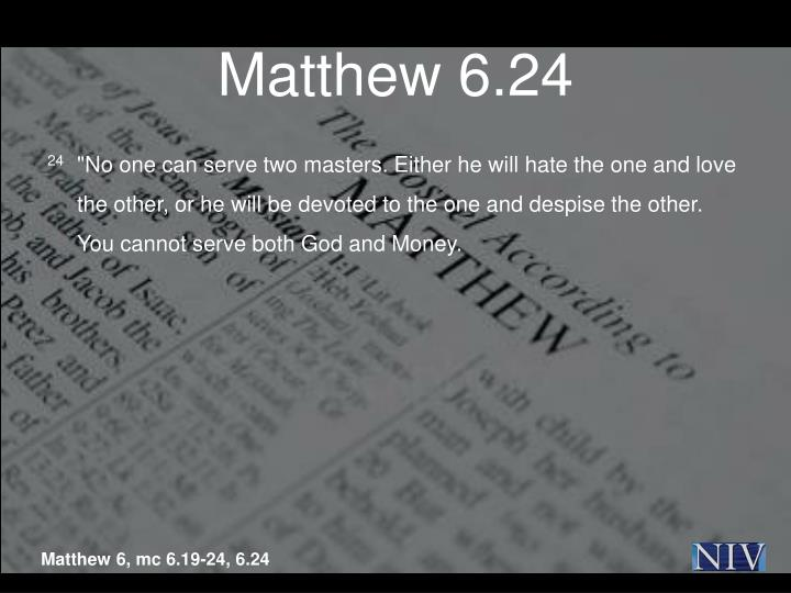 Matthew 6.24