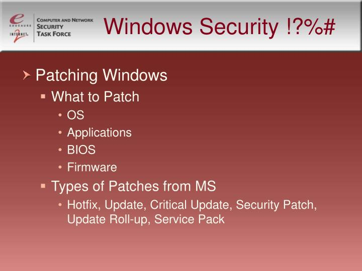 Windows Security !?%#