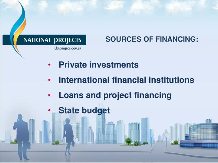SOURCES OF FINANCING: