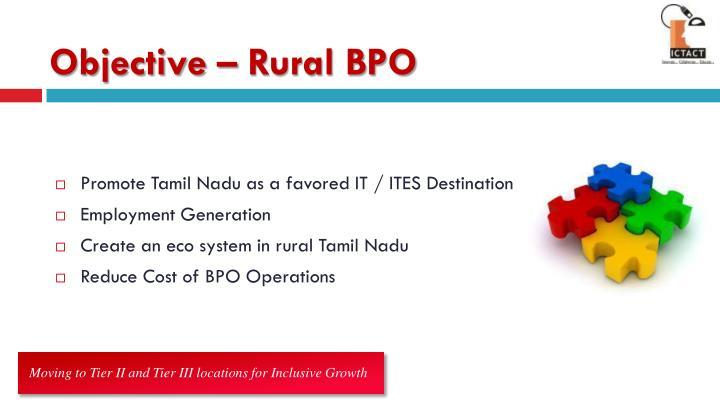 Objective – Rural BPO