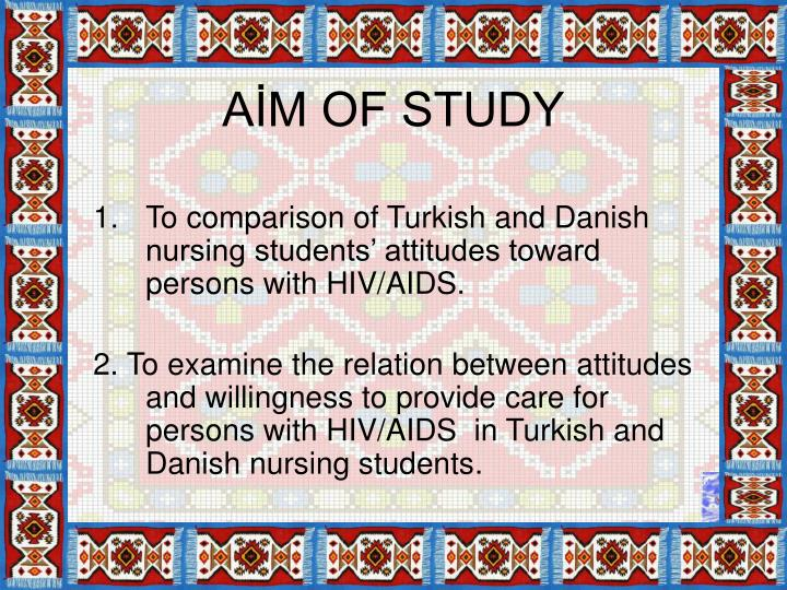 AİM OF STUDY