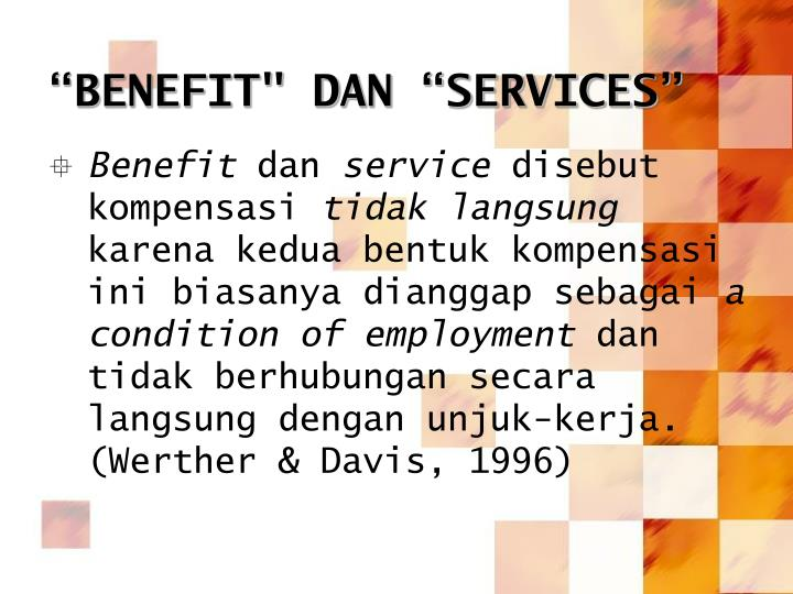 """BENEFIT"" DAN ""SERVICES"""