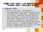 contoh point manual yang mendeskripsikan tanggung jawab peralatan bahan