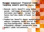 mengapa kompensasi finansial tidak langsung semakin penting cascio 19921