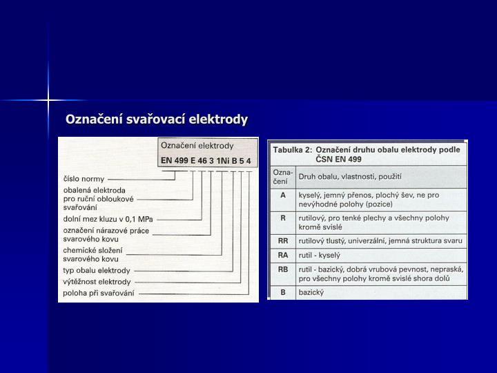Označení svařovací elektrody