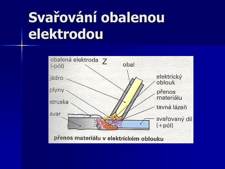 Svařování obalenou elektrodou