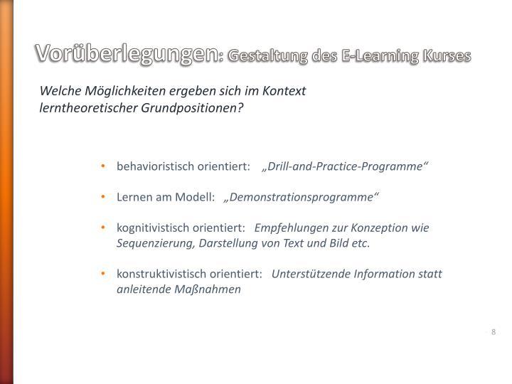 Vorüberlegungen: Gestaltung des E-Learning Kurses