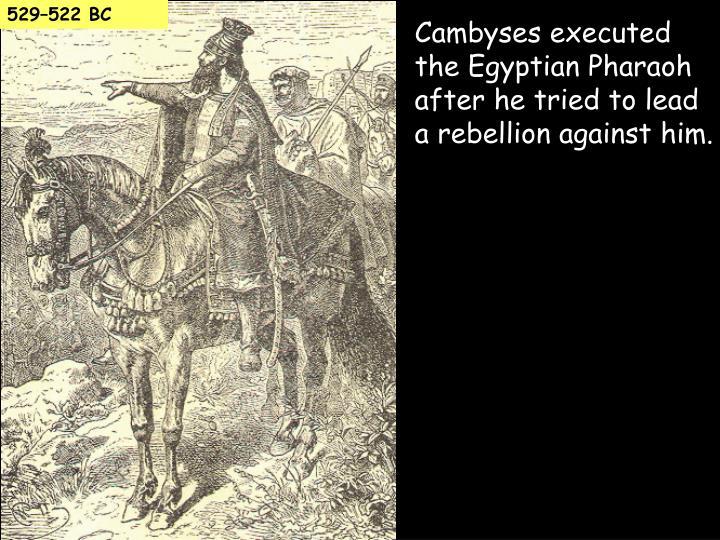 529–522 BC
