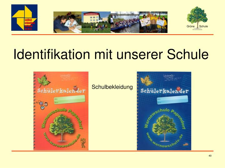 Identifikation mit unserer Schule
