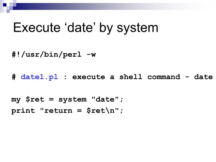 Execute 'date' by system