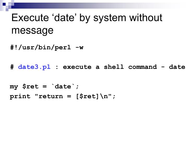 Execute 'date' by system without message
