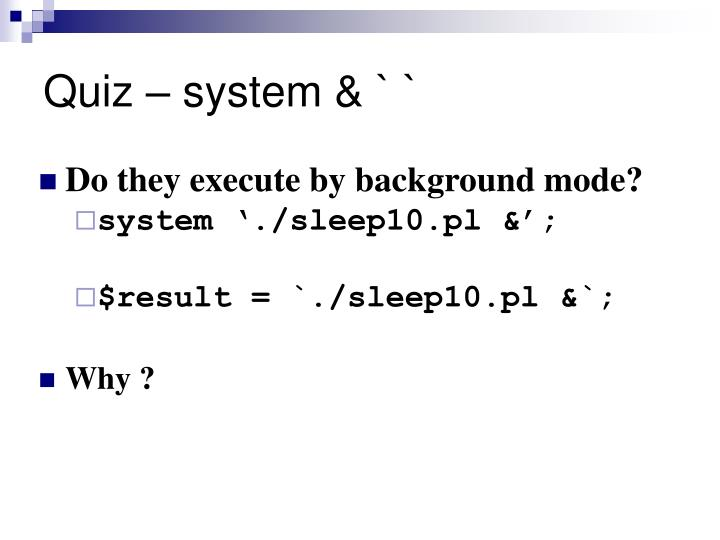 Quiz – system & ` `