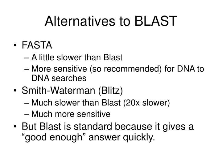 Alternatives to BLAST
