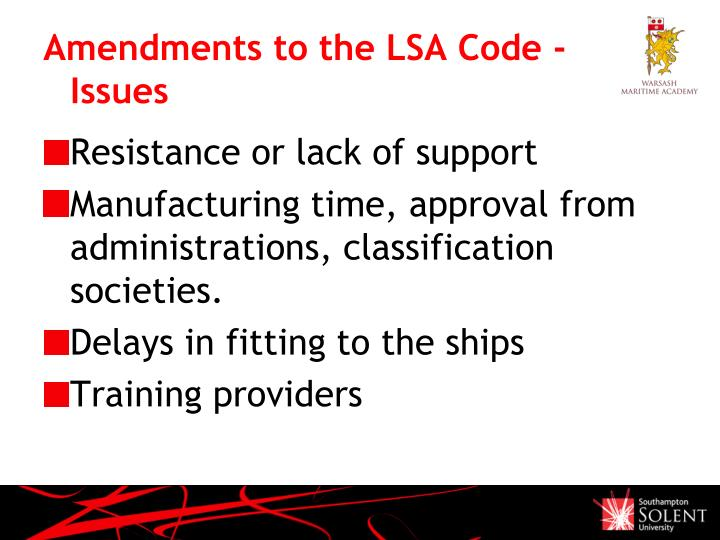 Amendments to the LSA Code - Issues
