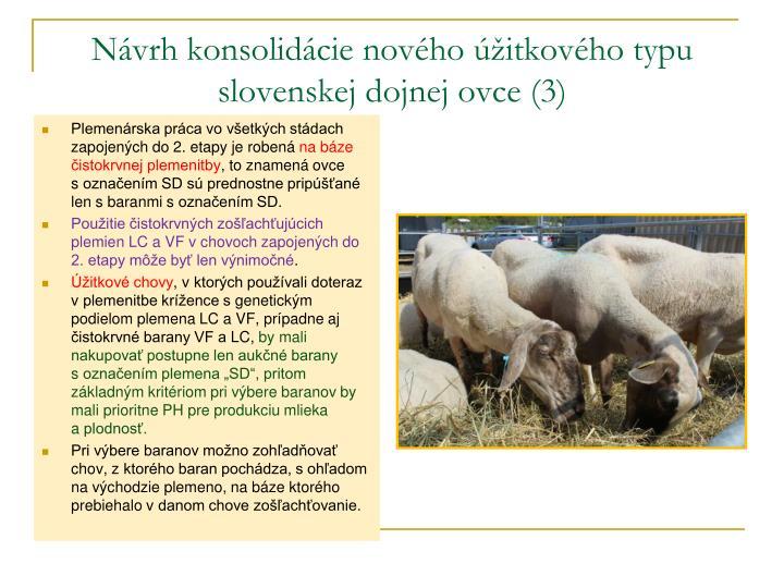Návrh konsolidácie nového úžitkového typu slovenskej dojnej ovce (3)