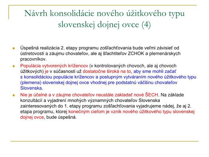 Návrh konsolidácie nového úžitkového typu slovenskej dojnej ovce (4)