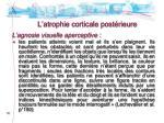 l atrophie corticale post rieure5