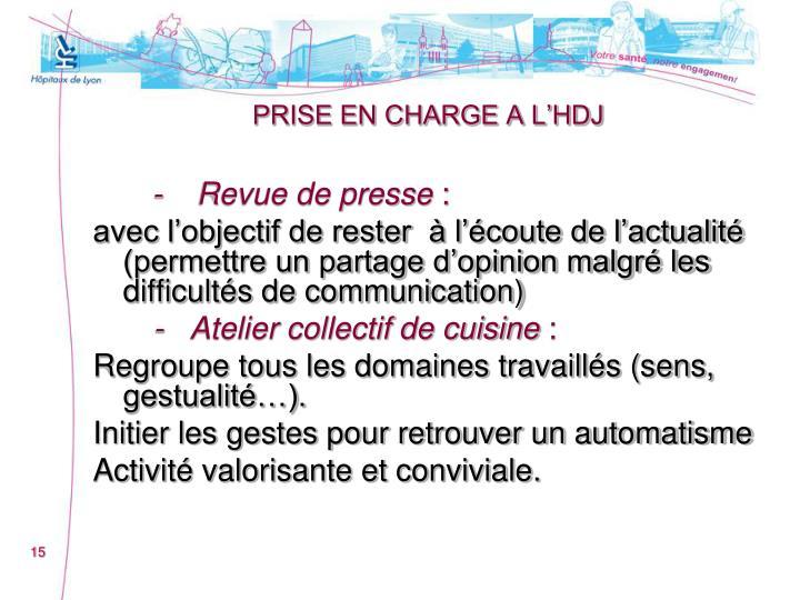 PRISE EN CHARGE A L'HDJ
