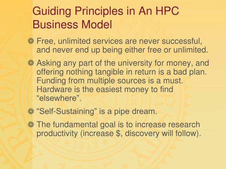 Guiding Principles in An HPC Business Model
