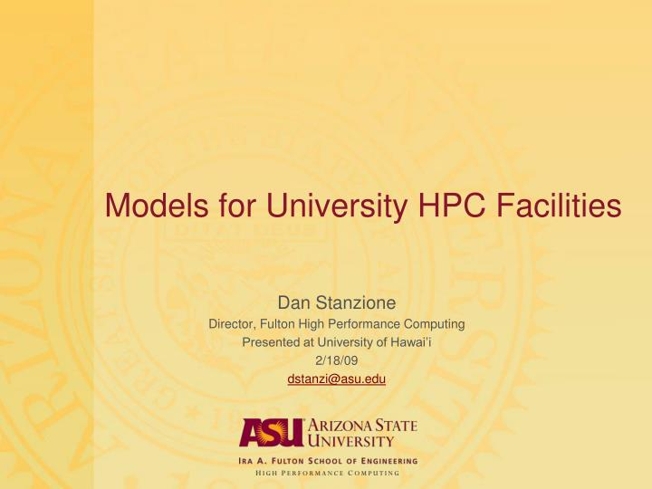 Models for university hpc facilities