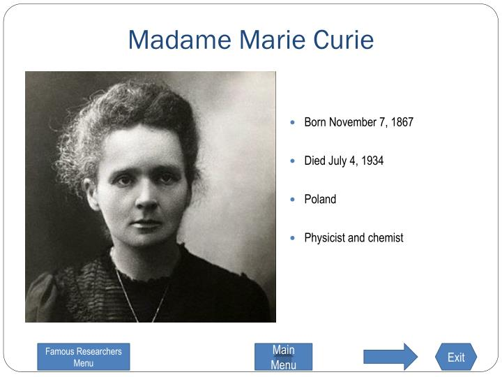 Madame Marie Curie