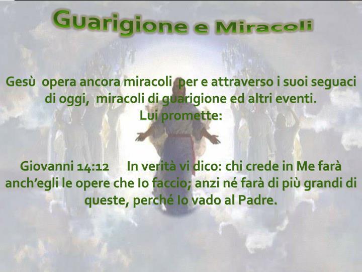 Guarigione e Miracoli