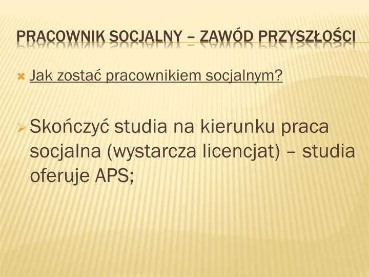 Jak zostać pracownikiem socjalnym?