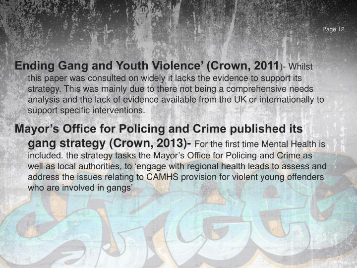 Ending Gang and Youth Violence' (Crown, 2011