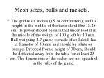 m esh sizes balls and rackets