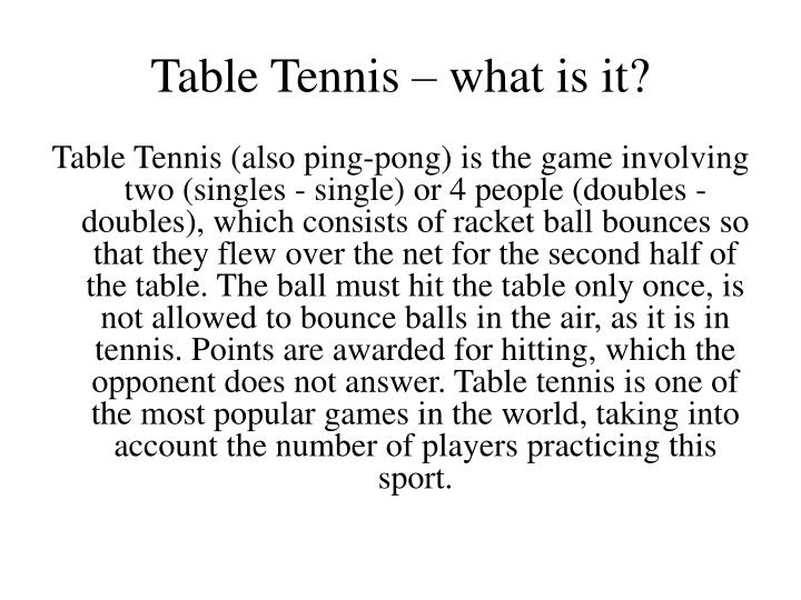 Table Tennis – what is it?