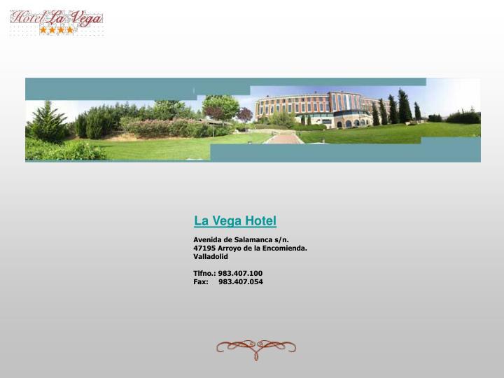 La Vega Hotel