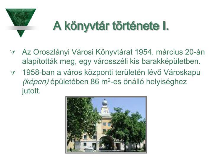 A könyvtár története I.