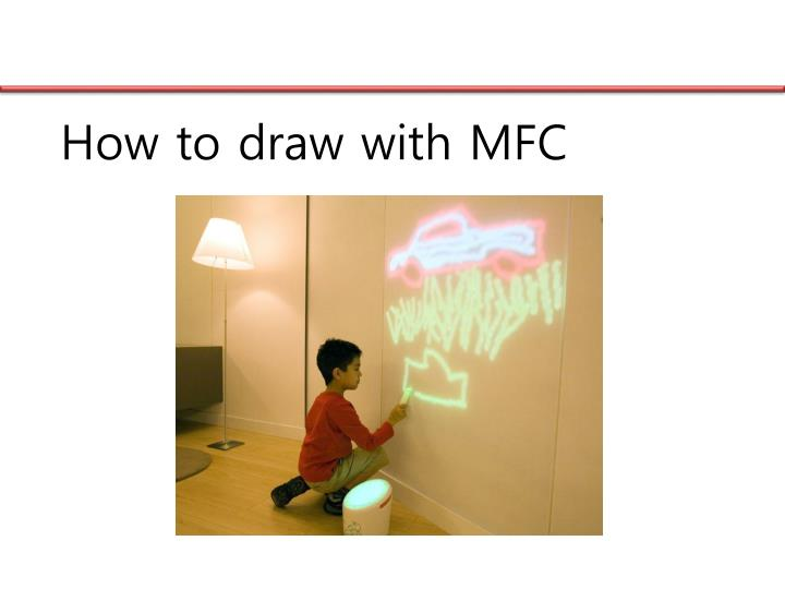 How to draw with MFC