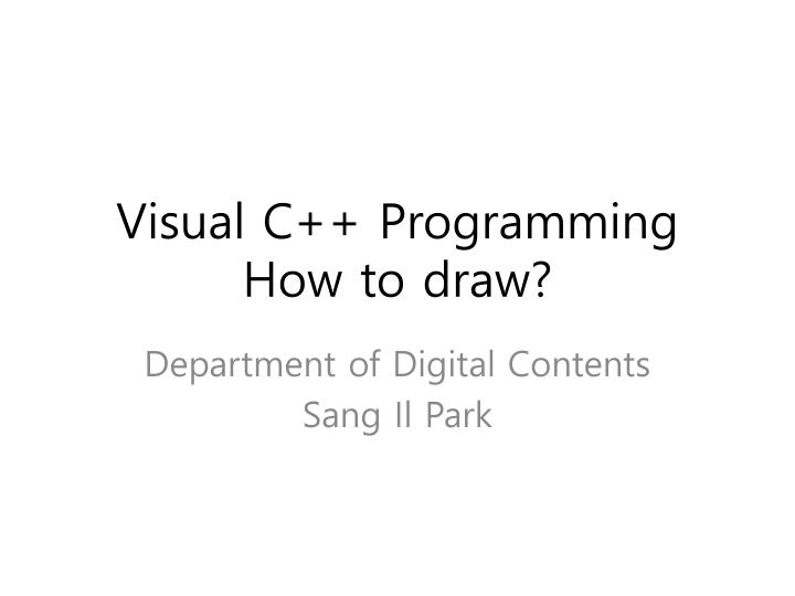 Visual c programming how to draw