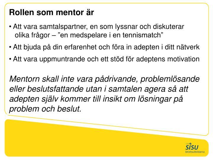 Rollen som mentor är