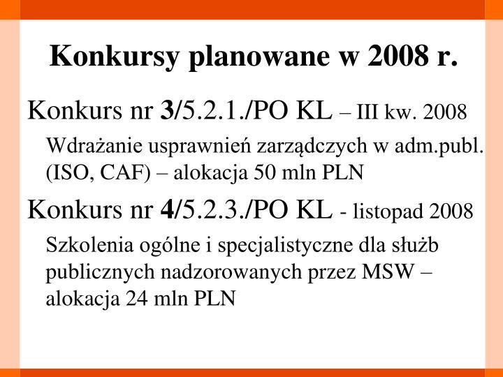 Konkursy planowane w 2008 r.