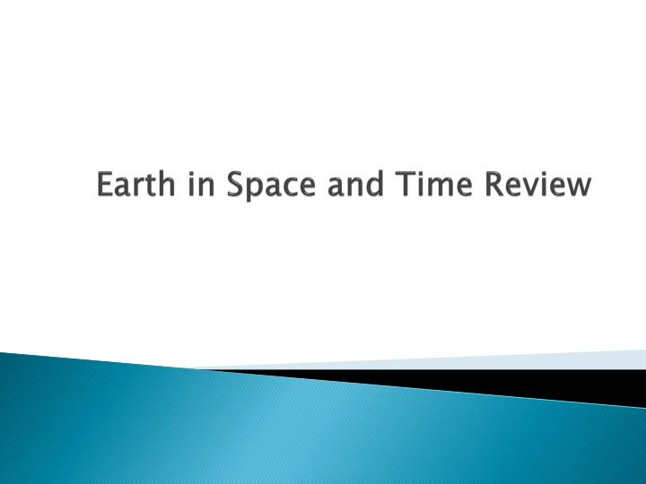 Earth in space and time review
