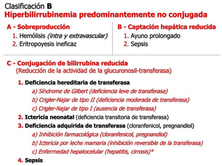 B - Captación hepática reducida