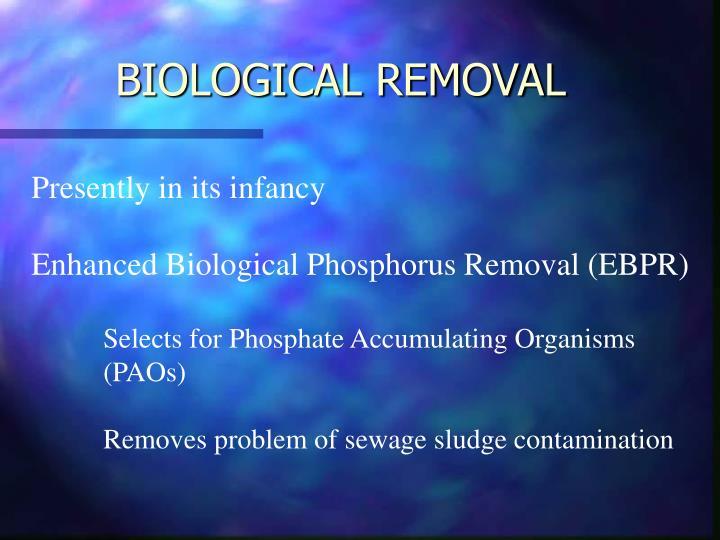 BIOLOGICAL REMOVAL