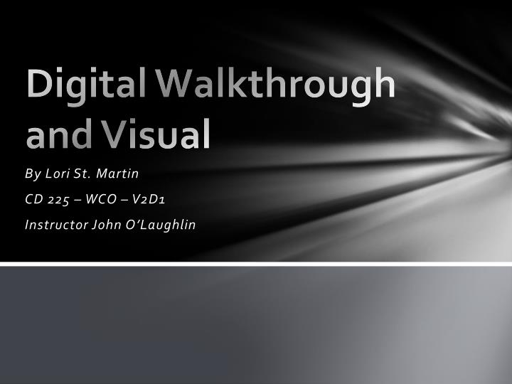 Digital walkthrough and visual