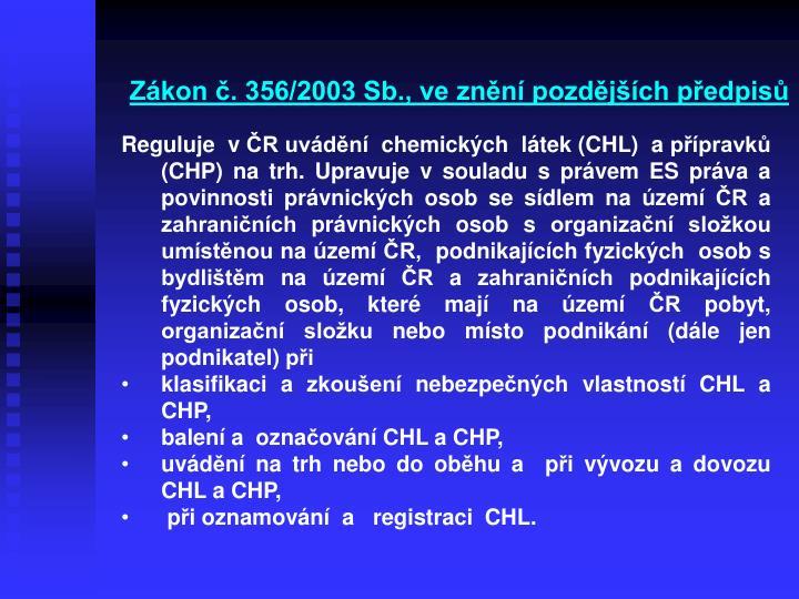 Zákon č. 356/2003 Sb., ve znění