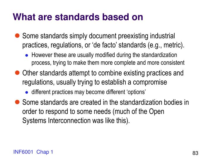 What are standards based on