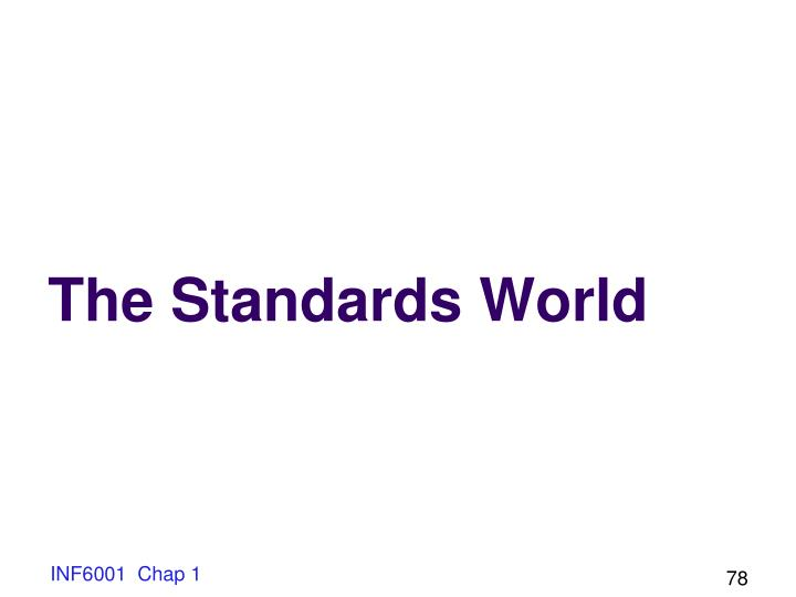 The Standards World