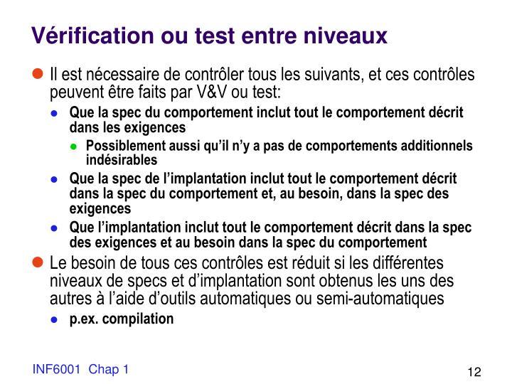 Vérification ou test entre niveaux