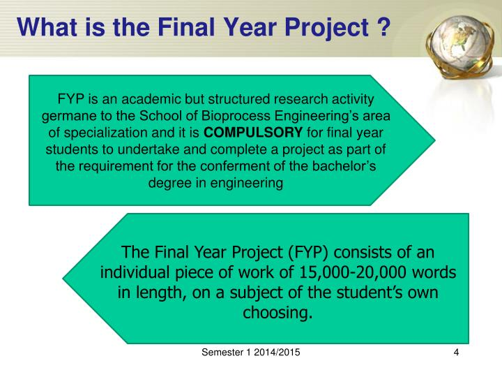 What is the Final Year Project ?