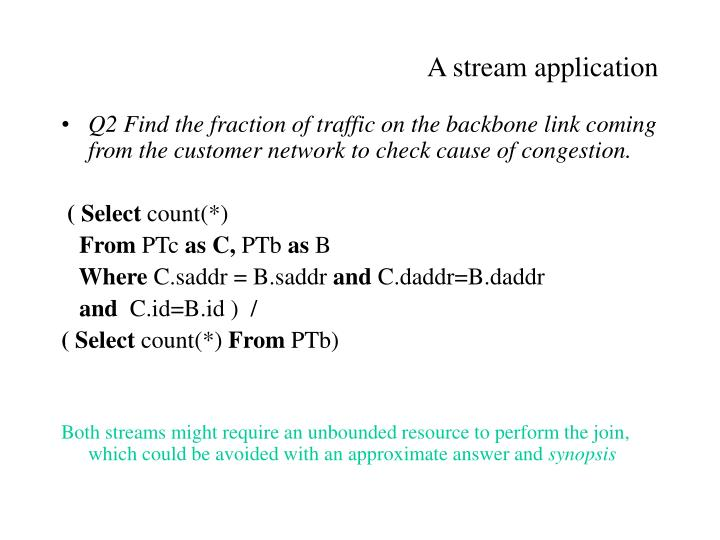 A stream application